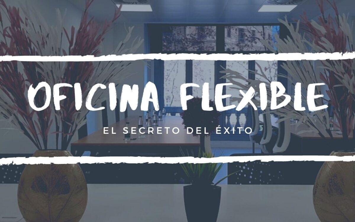 Oficina flexible: el secret de l'èxit